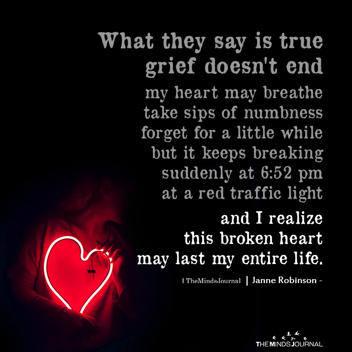 What They Say Is True Grief Doesn't End