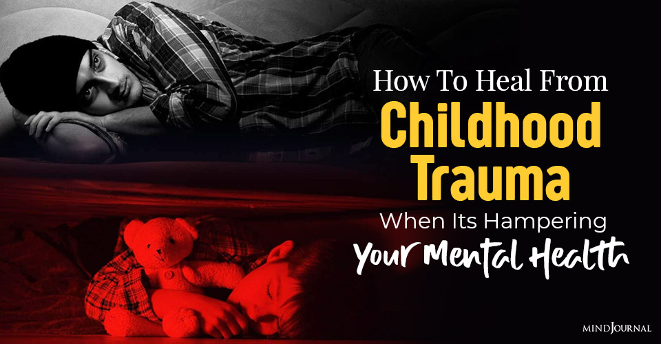 how to heal from childhood trauma