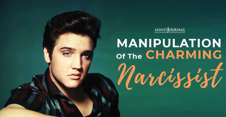 manipulation of the charming narcissist