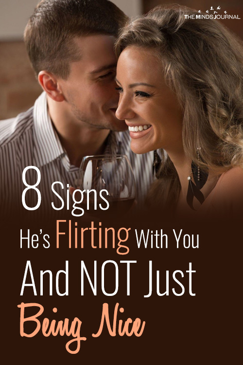signs he is flirting with you and not just being nice pin