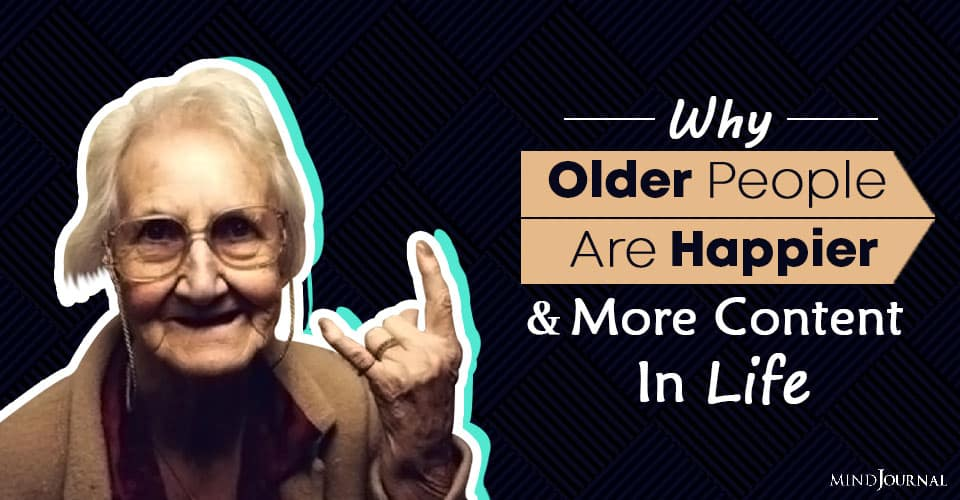 the silver lining of aging why older people are happier and more content in life