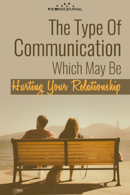 the type of communication which may be hurting your relationship pin
