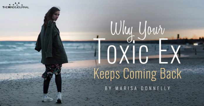 why your toxic ex keeps coming back