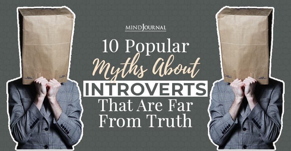 10 Popular Myths About Introverts That Are Far From Truth