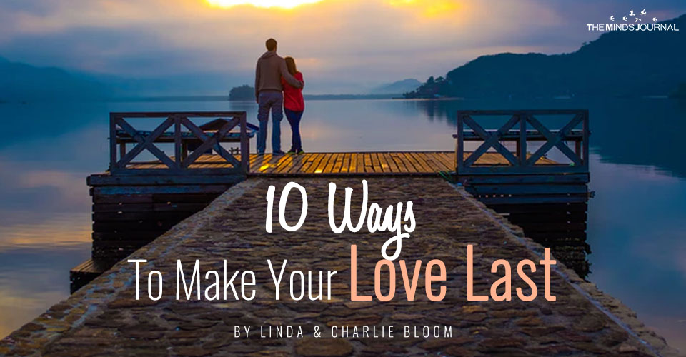 10 Ways To Make Your Love Last