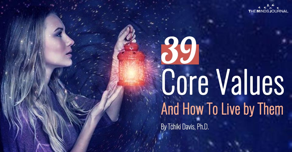 39 Core Values And How To Live by Them