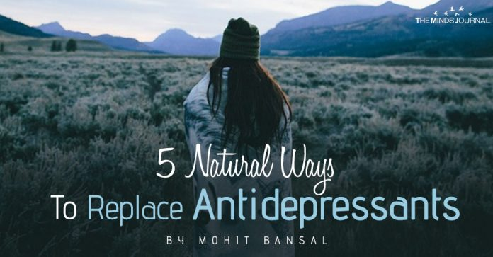 5 Natural Ways To Replace Antidepressants
