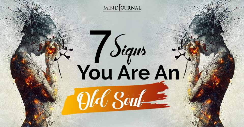 Signs You Are an Old Soul