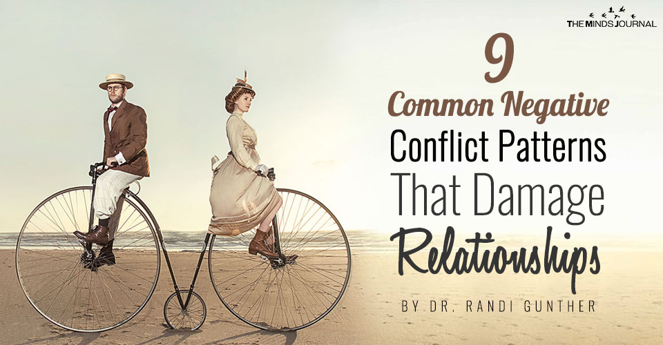 9 Common Negative Conflict Patterns That Damage Relationships
