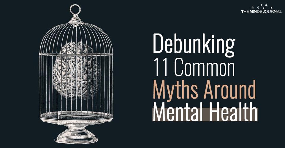 Debunking 11 Common Myths Around Mental Health