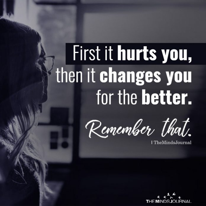 First it hurts you