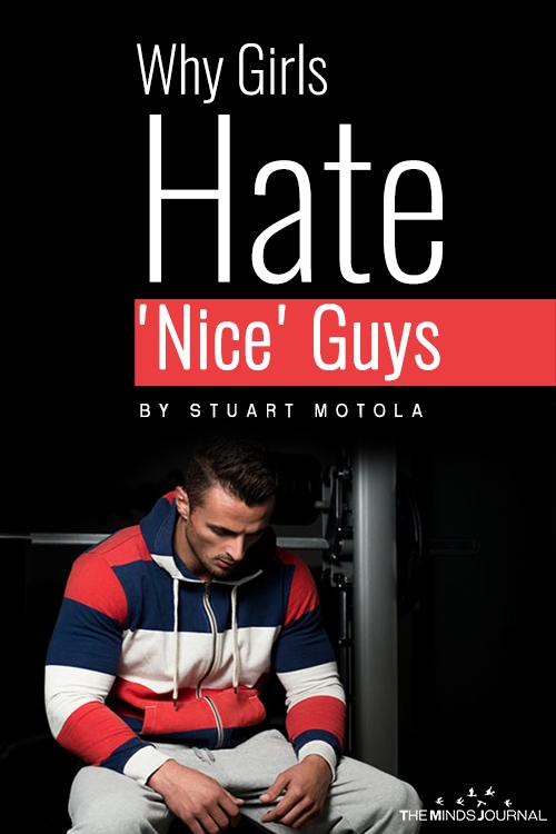 Girls Hate Nice Guys pinterest