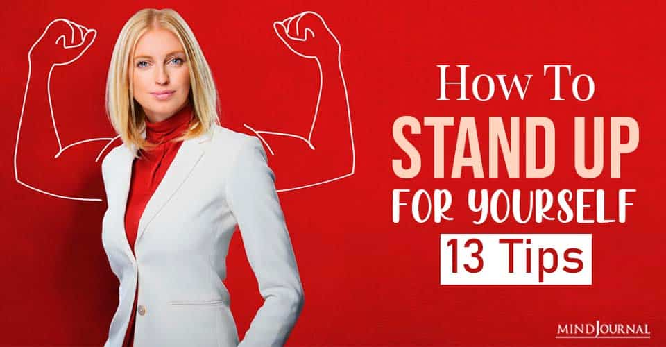 How To Stand Up For Yourself Simple Tips