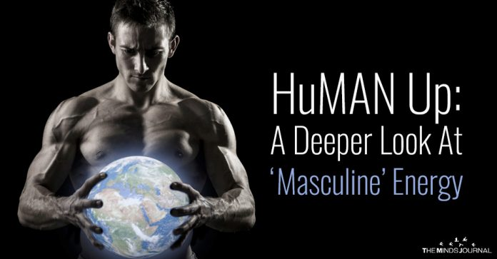 HuMAN Up A Deeper Look At Masculine Energy