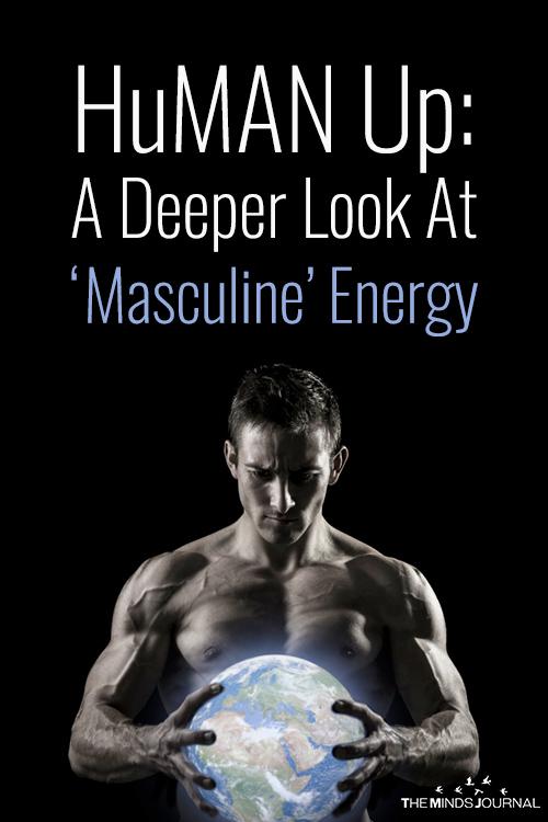 HuMAN Up A Deeper Look At Masculine Energy pinterest
