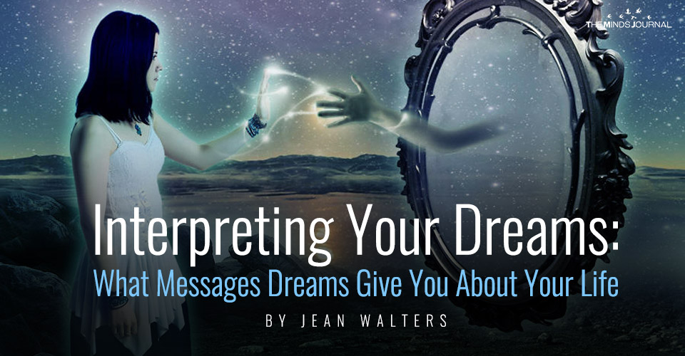 Interpreting Your Dreams: What Messages Dreams Give You About Your Life
