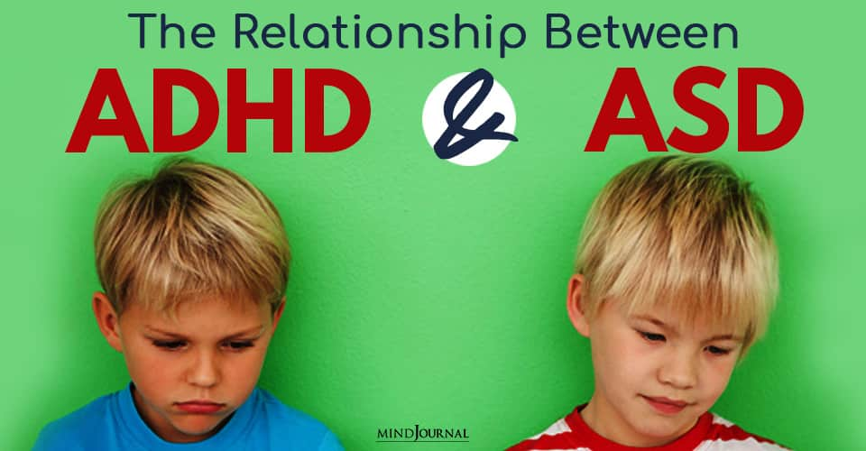 Relationship Between ADHD ASD