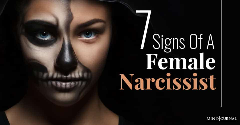 Signs of Female Narcissist