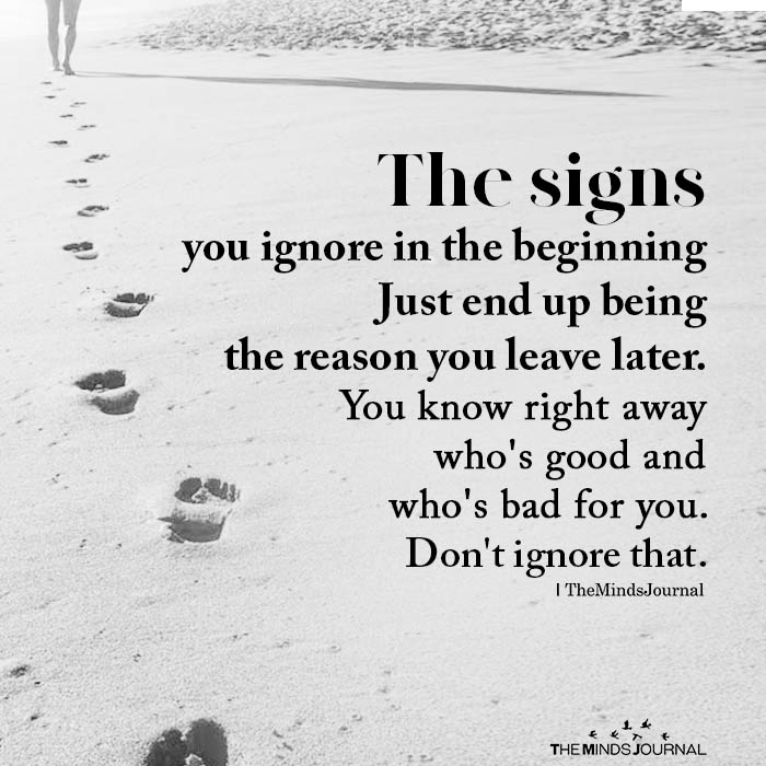 The signs you ignore in the beginning