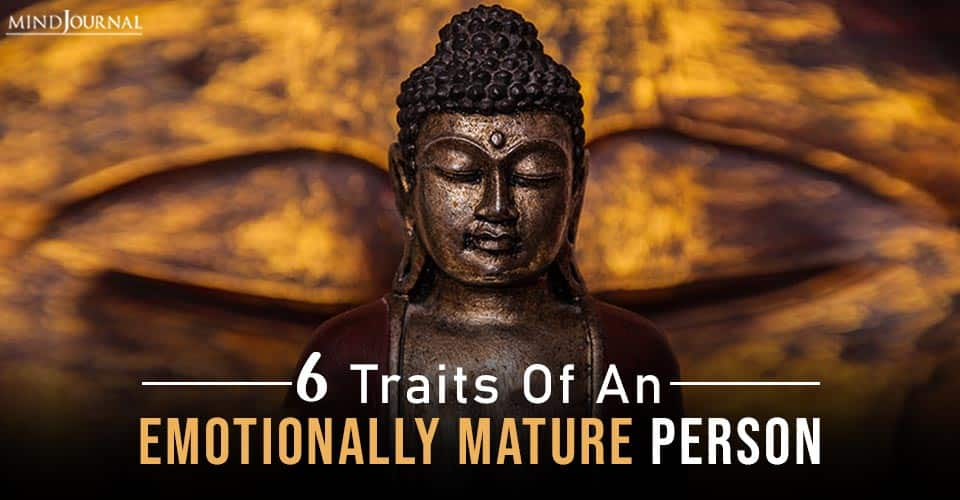 Traits Of An Emotionally Mature Person