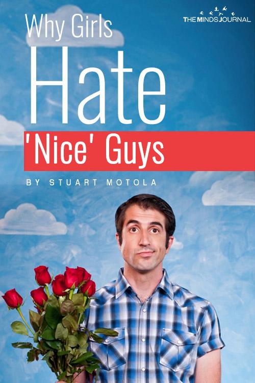 Why Girls Hate 'Nice' Guys pinterest