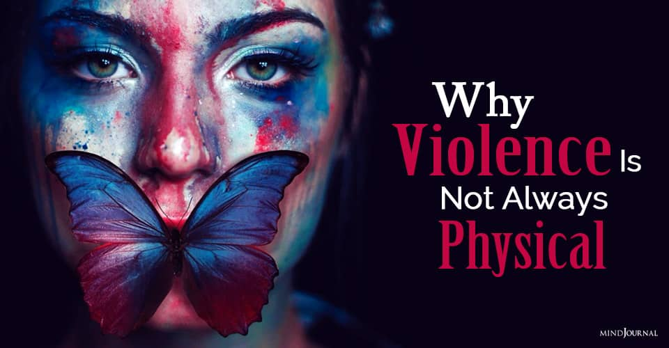 Why Violence Is Not Always Physical