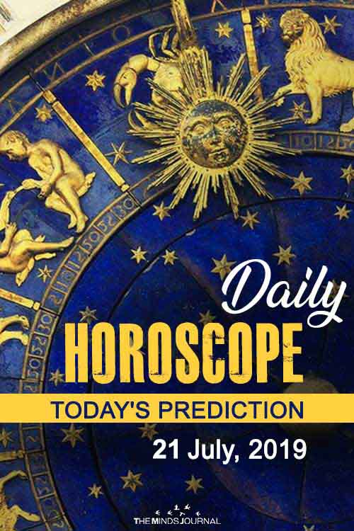Your Daily Predictions for Sunday 21 July 2019