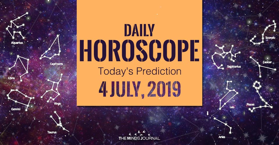Your Daily Predictions for Thursday 4 July 2019