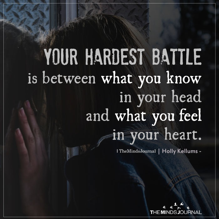Your hardest battle