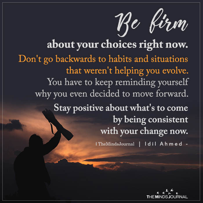 be firm about your choices