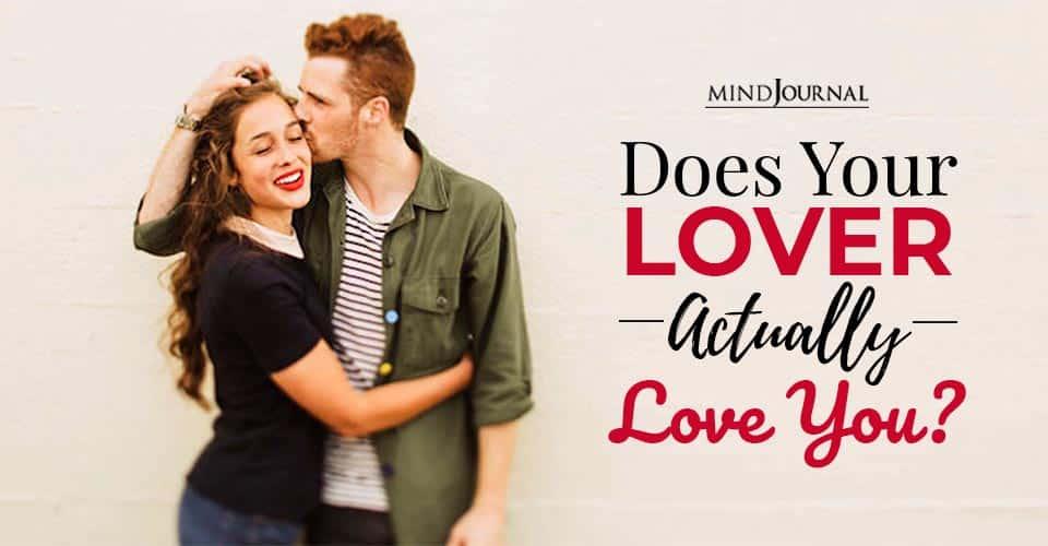 do you lover actually love you