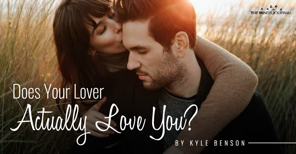 does your lover actually love you