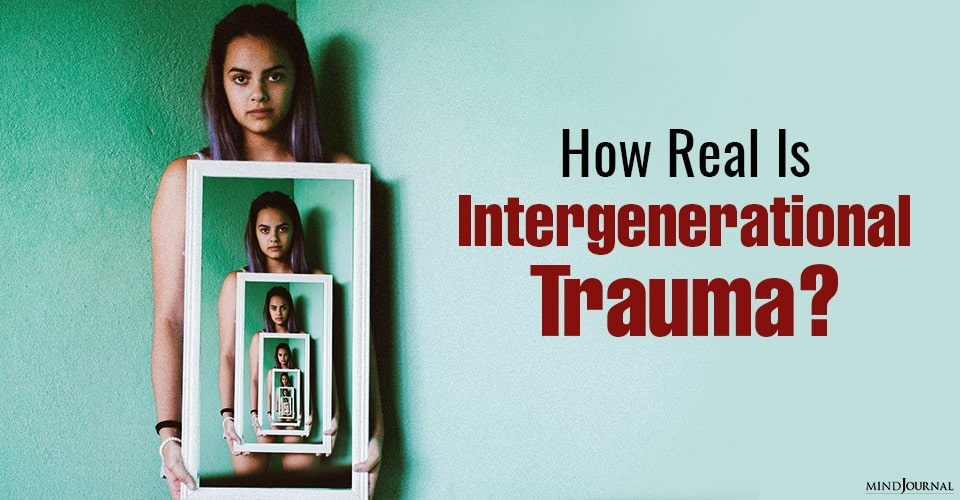 how real is intergenerational trauma