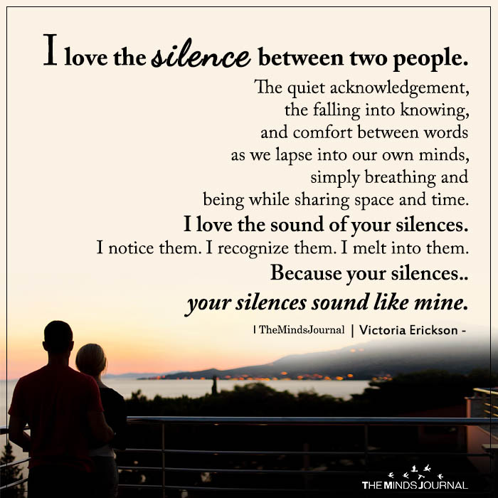 I Love The Silence Between Two People