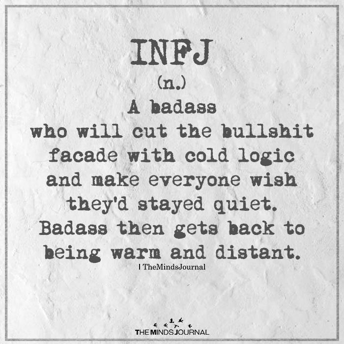 INFJ (n.) A Badass Who Will Cut The Bullshit