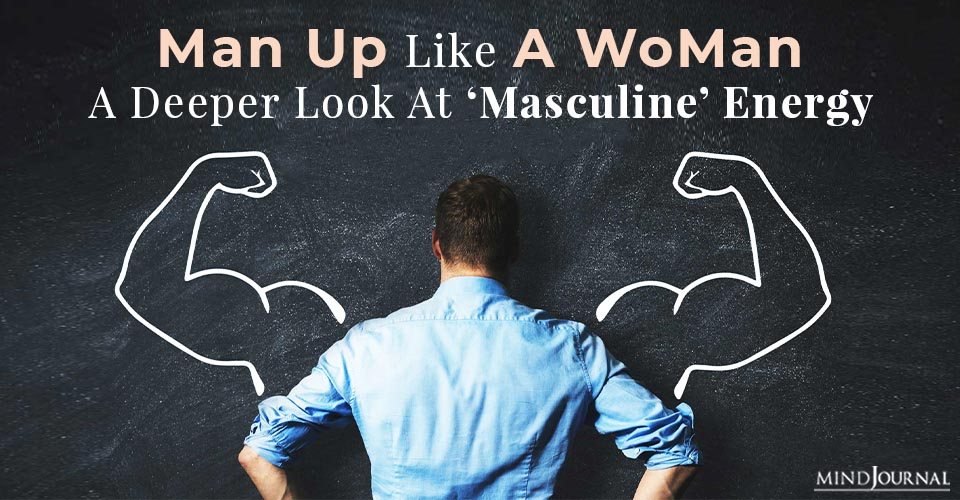 man up like a woman