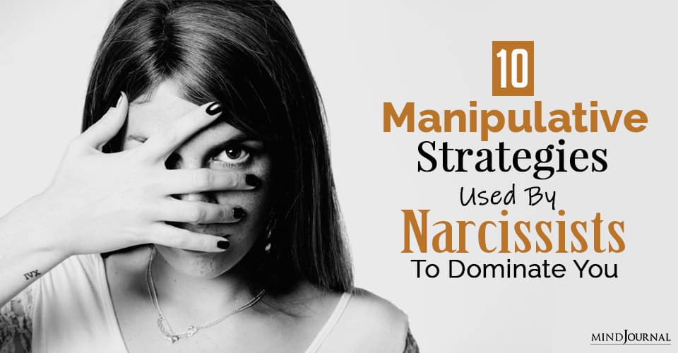 manipulative strategies used by narcissists