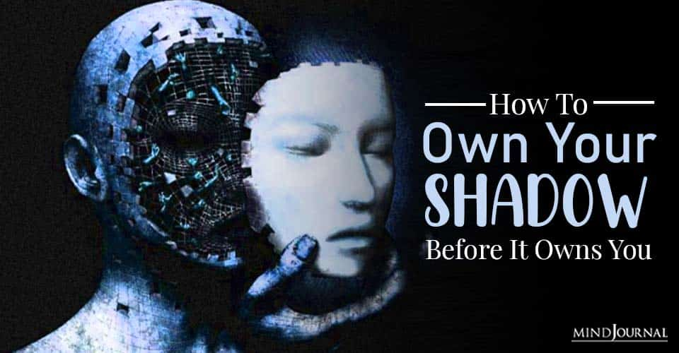 own your shadow