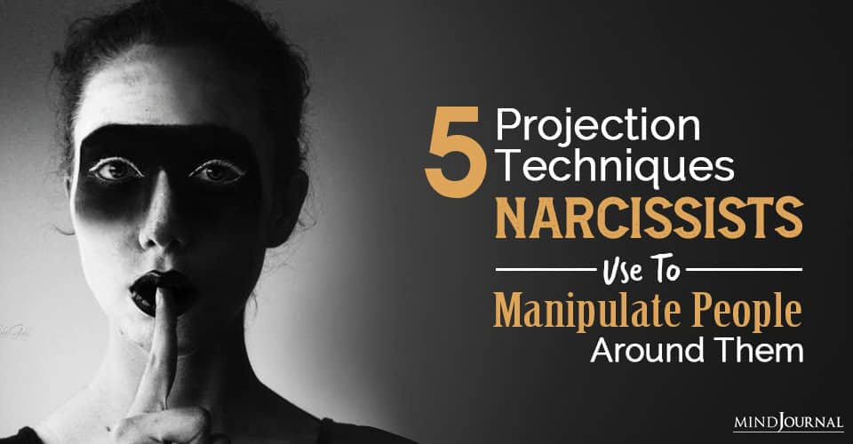 projection techniques narcissists