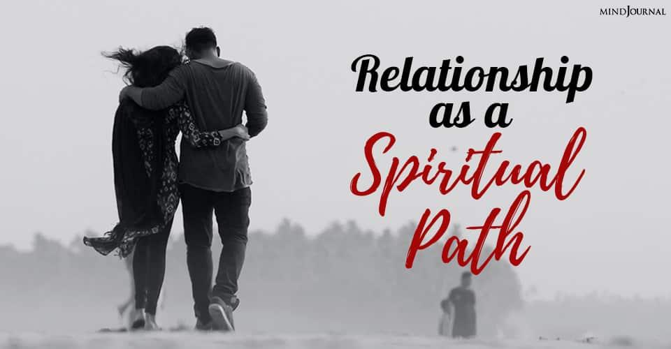 relationship as a spiritual path