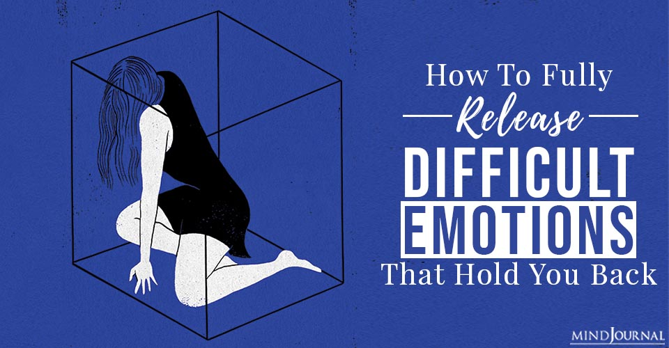 release difficult emotions