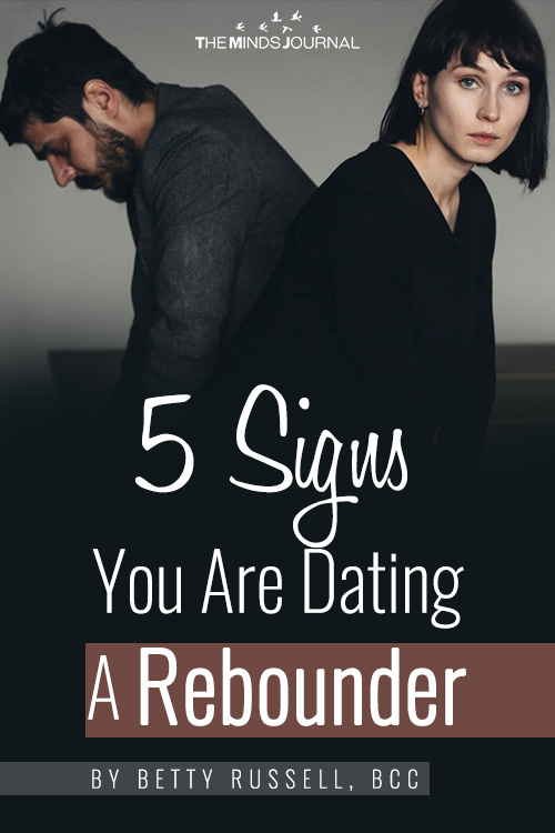 signs you are dating a rebounder pin