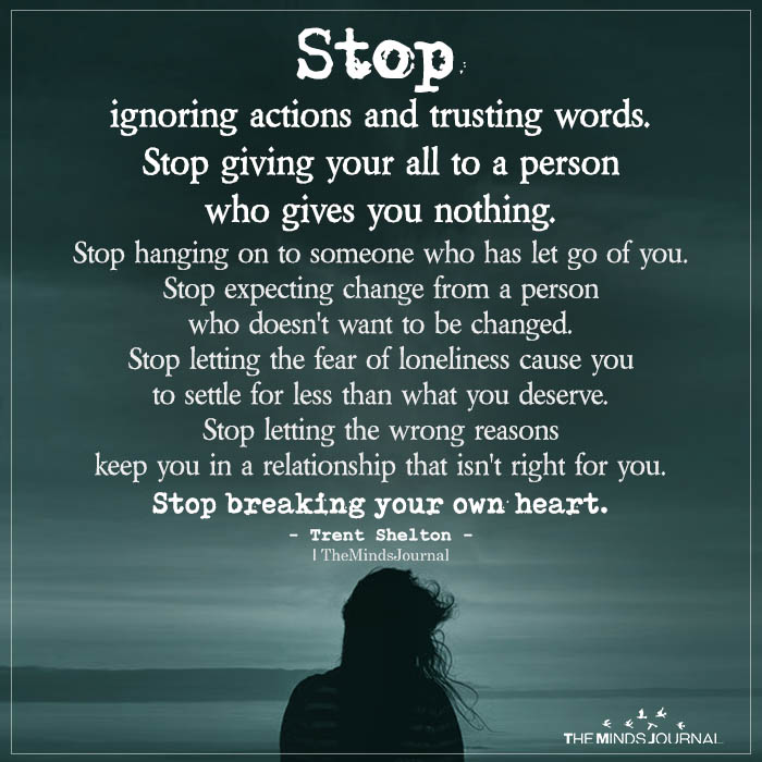 Stop Ignoring Actions And Trusting Words