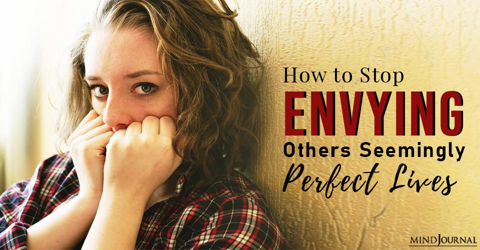 stop envying others seemingly