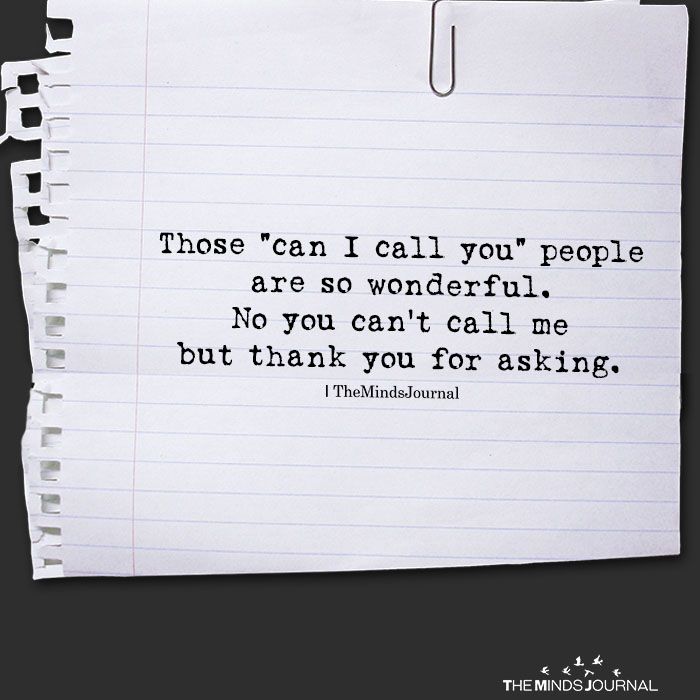 """Those """"Can I Call You"""" People Are So Wonderful"""