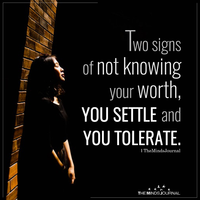 two signs of not knowing your worth