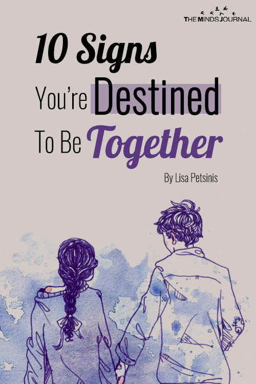 10 Signs That Clearly Say You're Destined To Be Together