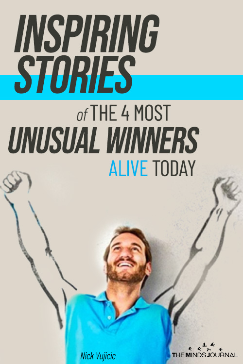 Inspiring Stories of The 4 Most Unusual Winners Alive Today