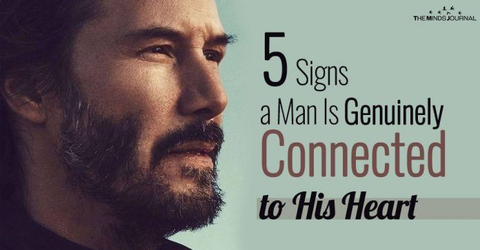 5 Signs a Man Is Genuinely Connected to His Heart