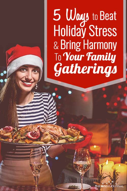 5 Ways to Beat Holiday Stress and Bring Harmony To Your Family Gatherings